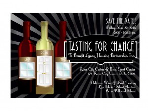 Save The Date!  Tasting For Change Fundraiser -May 20, 2016